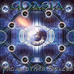 Goasia - From Other Spaces