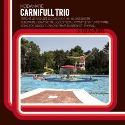 Carnifull Trio - Modamare