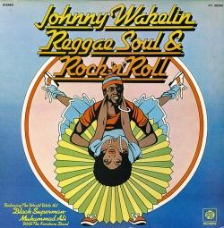 Johnny Wakelin - Reggae Soul & Rock 'n' Roll