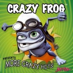 Crazy Frog - Presents More Crazy Hits