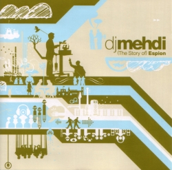 DJ Mehdi - (The Story Of) Espion