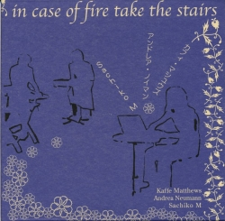 Kaffe Matthews - In Case Of Fire Take The Stairs