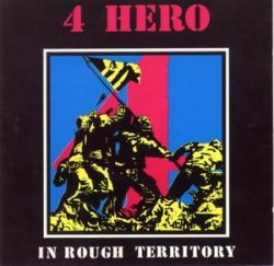4 Hero - In Rough Territory