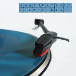 Ambidextrous - Freakocktail