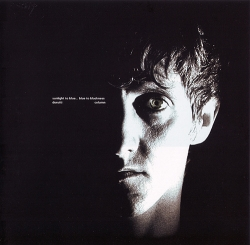 The durutti column - Sunlight To Blue...Blue To Blackness