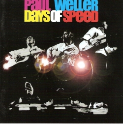 Paul Weller - Days Of Speed