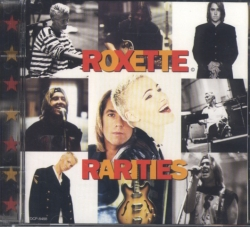 Roxette - Rarities