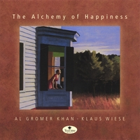 Al Gromer Khan - The Alchemy Of Happiness