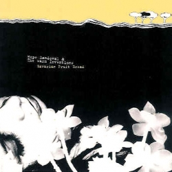 Hope Sandoval - Bavarian Fruit Bread