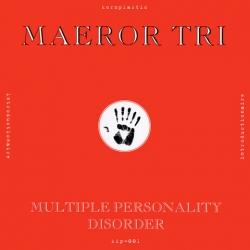 Maeror Tri - Multiple Personality Disorder