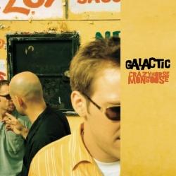 Galactic - Crazyhorse Mongoose