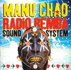 Manu Chao - Radio Bemba Sound System