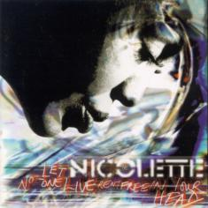 Nicolette - Let No One Live Rent Free In Your Head