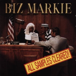 Biz Markie - All Samples Cleared!