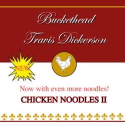 Buckethead - Chicken Noodles II