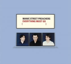 Manic Street Preachers - Everything Must Go (10th Anniversary Edition)