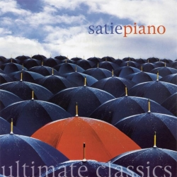 John White - Ultimate Classics - Satie: Piano