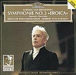 Berliner Philharmoniker - Symphonie No. 3 »Eroica«, »Egmont« Ouvertüre