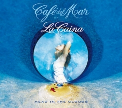 LA CAINA - Head In The Clouds