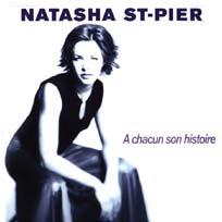 Natasha St-Pier - A Chacun Son Histoire