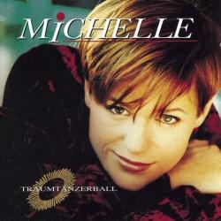 Michelle - Traumtänzerball