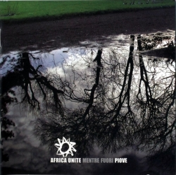 Africa Unite - Mentre Fuori Piove