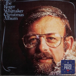 Roger Whittaker - The Roger Whittaker Christmas Album