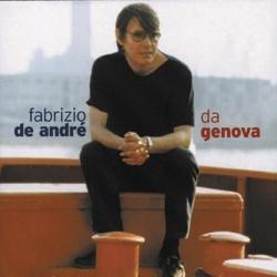 Fabrizio De André - Da Genova...