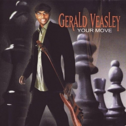 Gerald Veasley - Your Move