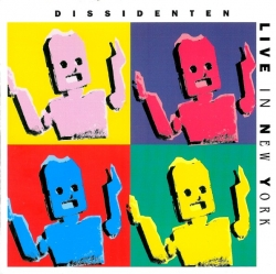 Dissidenten - Live In New York