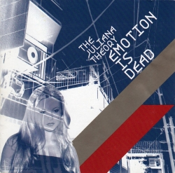 The Juliana Theory - Emotion Is Dead