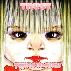 Tujiko Noriko - Trust