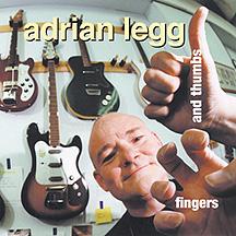 Adrian Legg - Fingers & Thumbs