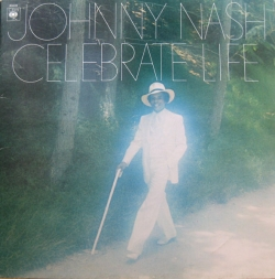 Johnny Nash - Celebrate Life
