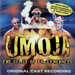 Hugh Masekela - Umoja - The Spirit Of Togetherness - Original Cast Recording