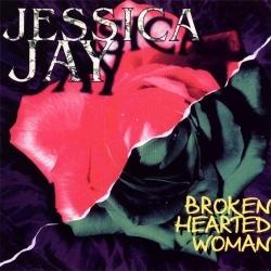 Jessica Jay - Broken Hearted Woman