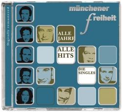 Münchener Freiheit - Alle Jahre alle Hits - Die Singles