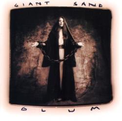 Giant Sand - Glum