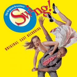 Original Broadway Cast - Swing - Original Broadway Cast Recording