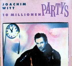 Joachim Witt - 10 Millionen Partys