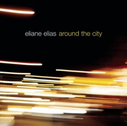 Eliane Elias - Around The City