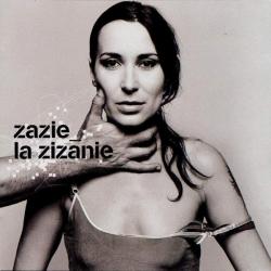 Zazie - La Zizanie