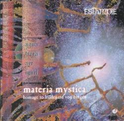 Estampie - Materia Mystica - Homage To Hildegard Von Bingen