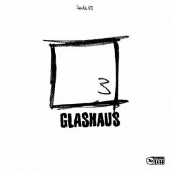 Glashaus - Drei