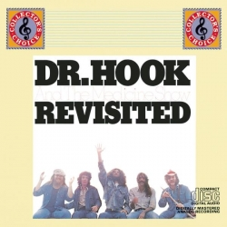 Dr. Hook - Dr. Hook And The Medicine Show Revisited