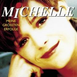 Michelle - Ihre größten Erfolge
