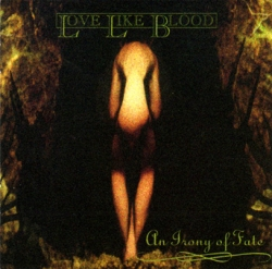 Love Like Blood - An Irony Of Fate