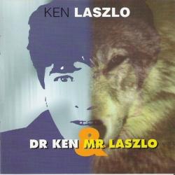 Ken Laszlo - Dr Ken & Mr Laszlo