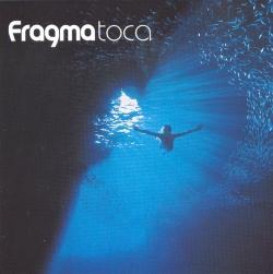 Fragma - Toca