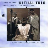 Kahil El'Zabar's Ritual Trio - Renaissance Of The Resistance